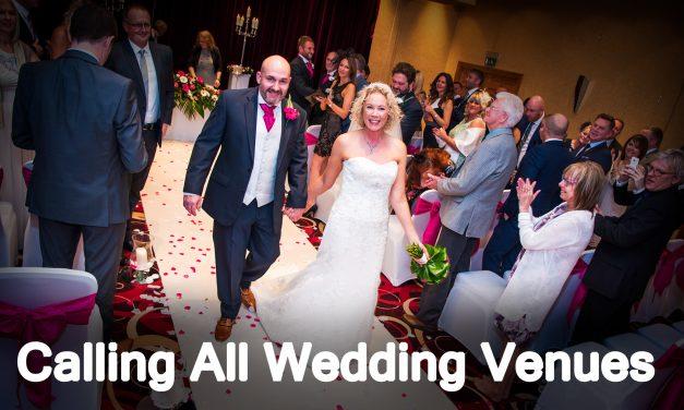 Calling All Wedding Venues